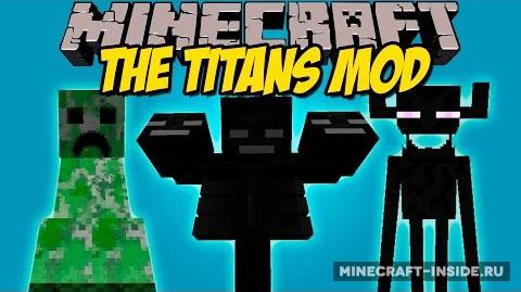 The titans [1. 8] [1. 7. 10] / моды для майнкрафт / minecraft inside.