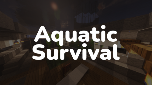 [Карта] Aquatic Survival [1.16.5] [1.16.4] - подводное выживание